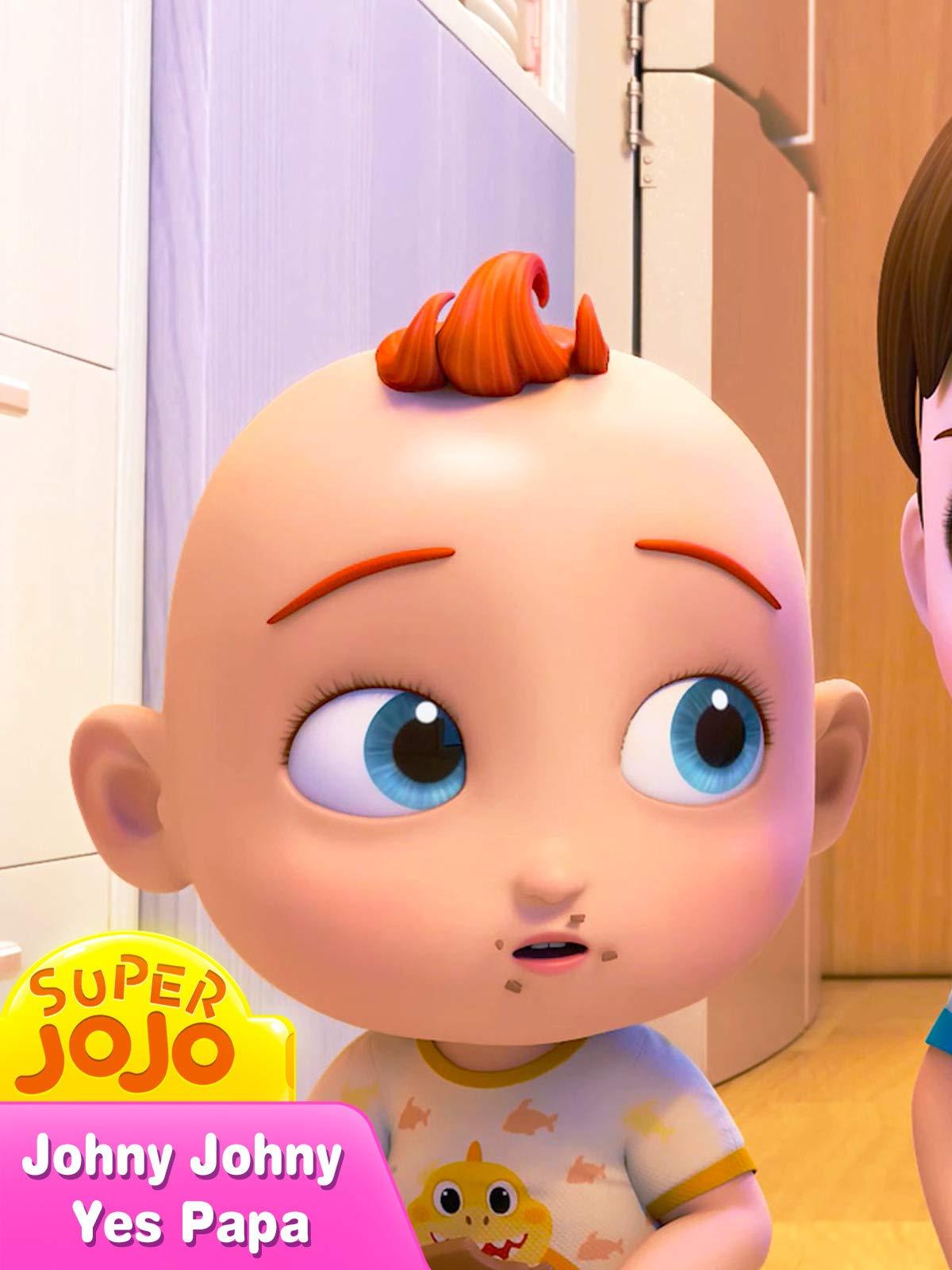 Super JoJo - Johny Johny Yes Papa