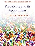 The Cambridge Dictionary of Probability and Its Applications, Stirzaker, David, 1107075165