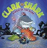 img - for Clark the Shark: Afraid of the Dark book / textbook / text book