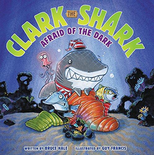 Dark Shark (Clark the Shark: Afraid of the Dark)