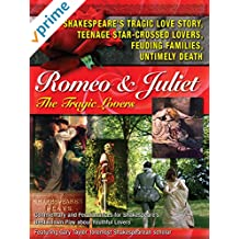 Romeo & Juliet The Tragic Lovers