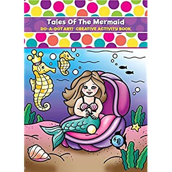 do a dot art tales of the mermaid creative coloring book