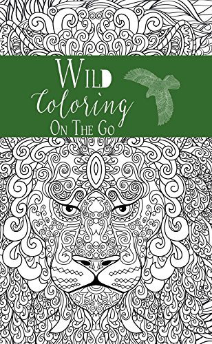 Coloring on the Go: Wild (Mindfulness)