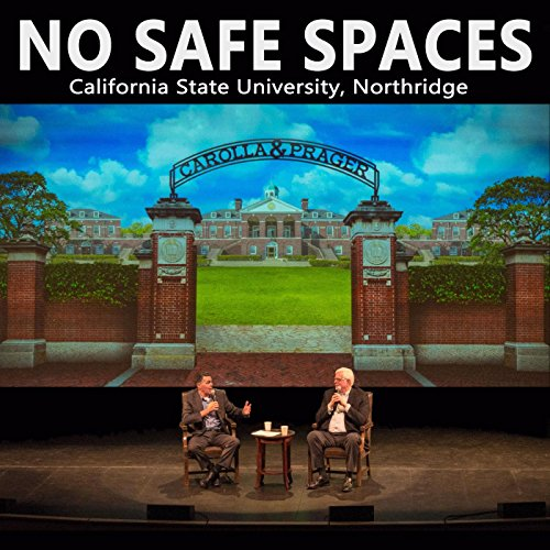 No Safe Spaces: California State University, Northridge [Explicit] (Best Adam Carolla Podcast)