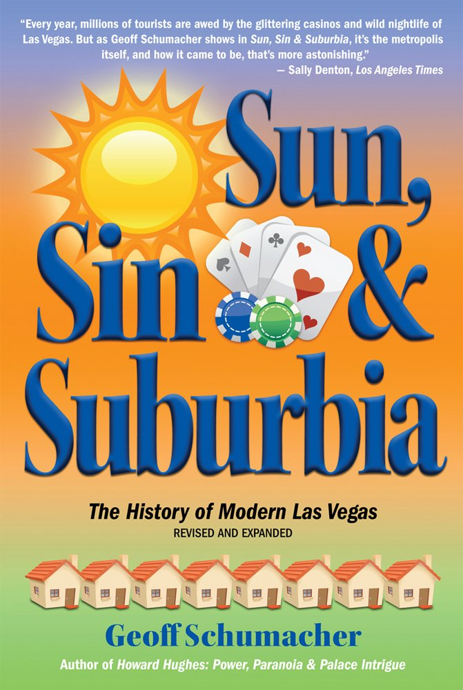 Download Sun, Sin, & Suburbia: The History of Modern Las Vegas  Revised and Expanded pdf epub