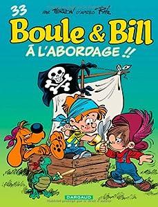 """Afficher """"Boule et Bill n° 33 A l'abordage !!"""""""
