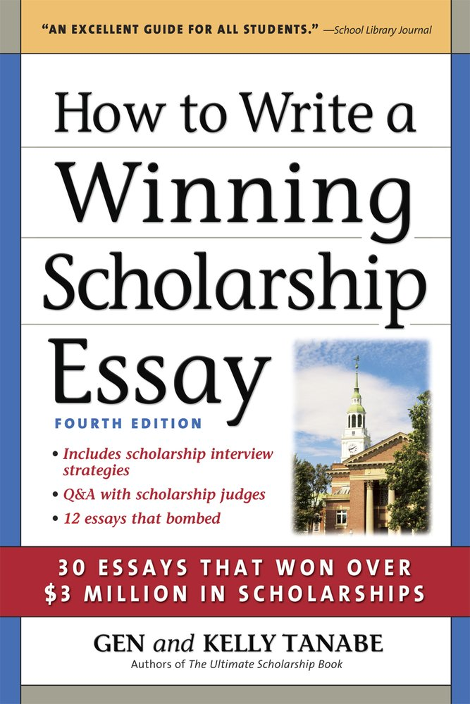 How to Write a Winning Scholarship Essay: 30 Essays That Won Over $3 Million in Scholarships by Supercollege, Llc