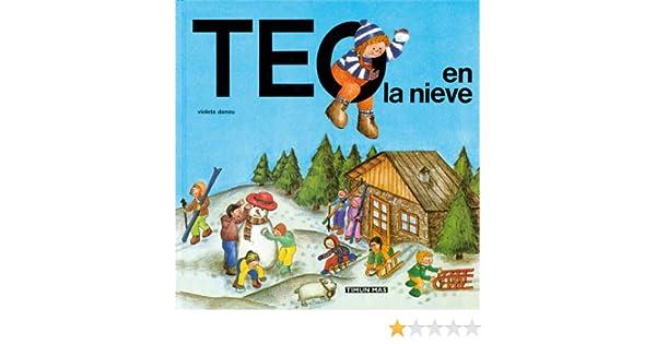 Teo en la nieve (Teo descubre el mundo): Amazon.es: Denou, Violeta: Libros