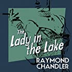The Lady in the Lake Audiobook by Raymond Chandler Narrated by Ray Porter