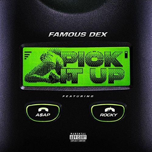 Famous Dex - Pick it up