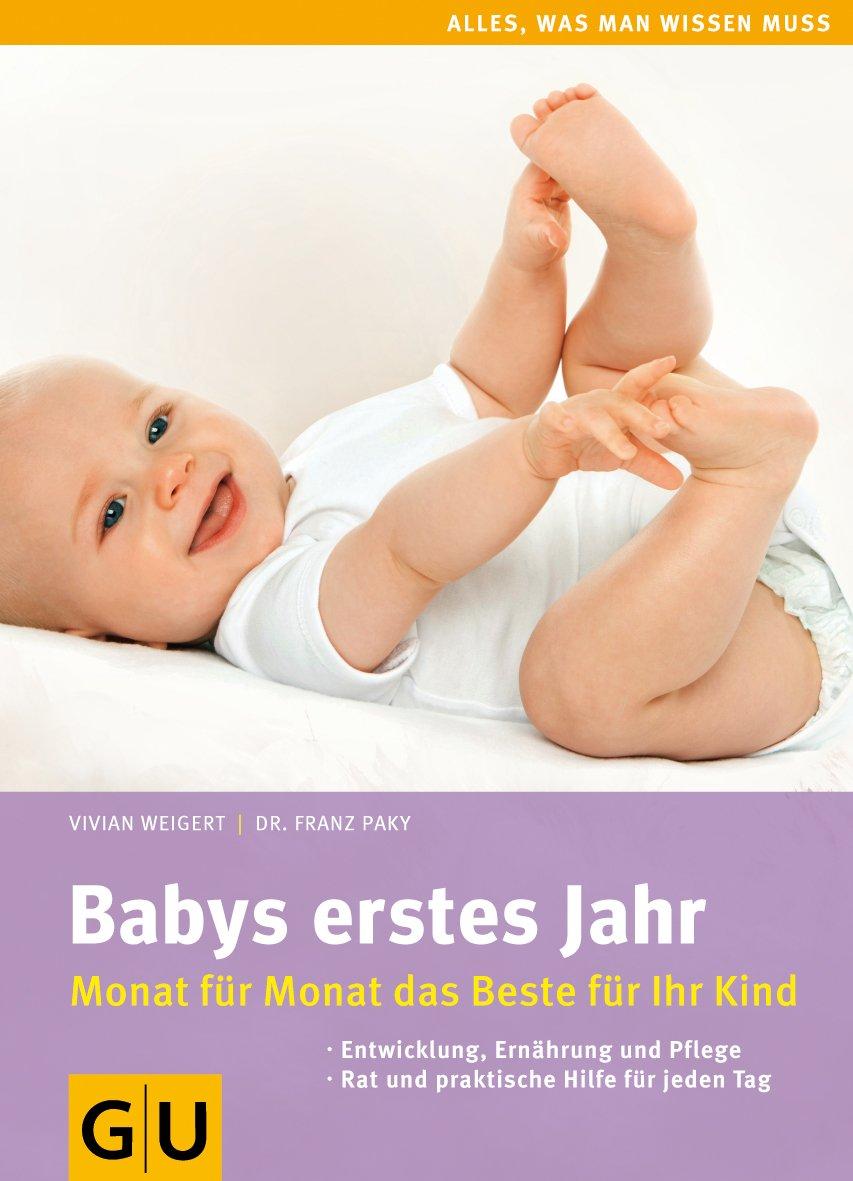 babys-erstes-jahr-monat-fr-monat-das-beste-fr-ihr-kind-gu-alles-was-wichtig-ist
