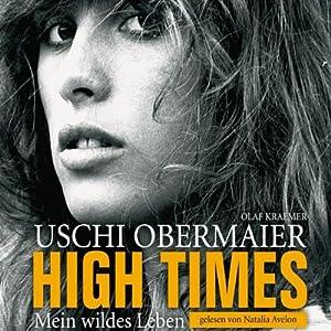 High Times - Mein wildes Leben Hörbuch