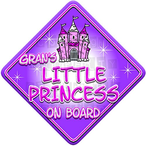 FANTASY * GRAN'S PRINCESS * on board novelty non personalised baby car window sign Just The Occasion