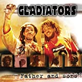 Fathers & Sons by Gladiators
