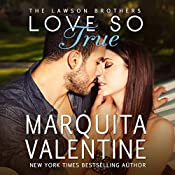 Love So True: The Lawson Brothers Book 2 | Marquita Valentine