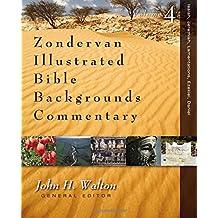 Isaiah, Jeremiah, Lamentations, Ezekiel, Daniel (Zondervan Illustrated Bible Backgrounds Commentary)