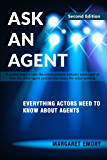 Ask An Agent: Everything Actors Need To Know About Agents