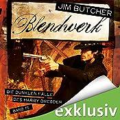 Blendwerk (Die dunklen Fälle des Harry Dresden 15) | Jim Butcher