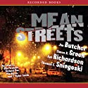 Mean Streets Audiobook by Jim Butcher, Kat Richardson, Simon R. Green