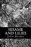 Sesame and Lilies, John Ruskin, 1481841254