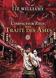 L'inspecteur Zhen et la Traite des Âmes: L'inspecteur Zhen, T1