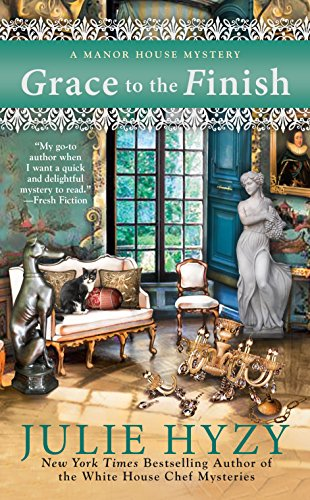 Grace to the Finish (A Manor House Mystery) by Julie Hyzy
