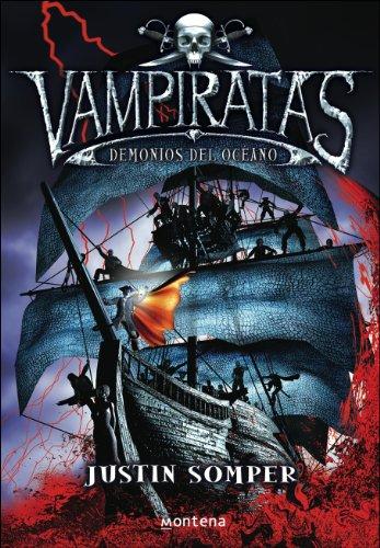 Demonios del océano (Vampiratas 1) (Spanish Edition) by [Somper, Justin