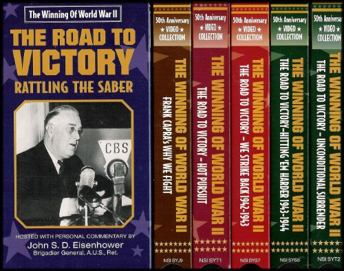 The Winning of World War II 6 VHS Video Collection: Why We Fight-Frank Capra's World War II, Rattling the Saber, Hot Pursuit, We Strike Back, Hitting 'Em Harder, Unconditional Surrender [50th Anniversary VHS Video Collection]