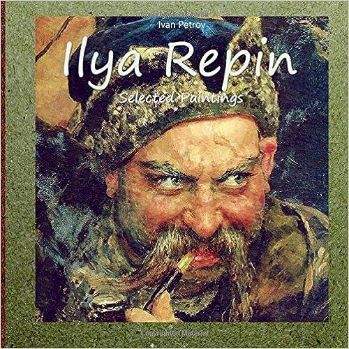 Selected Paintings Ilya Repin