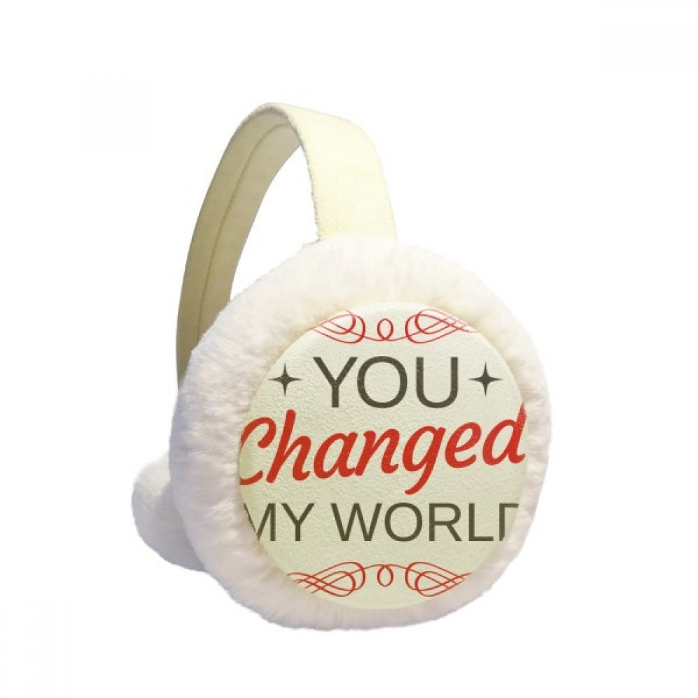 You Changed My World Valentines Day Winter Earmuffs Ear Warmers Faux Fur Foldable Plush Outdoor Gift