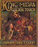 img - for King Midas and the Golden Touch by Charlotte Craft (2003-09-23) book / textbook / text book
