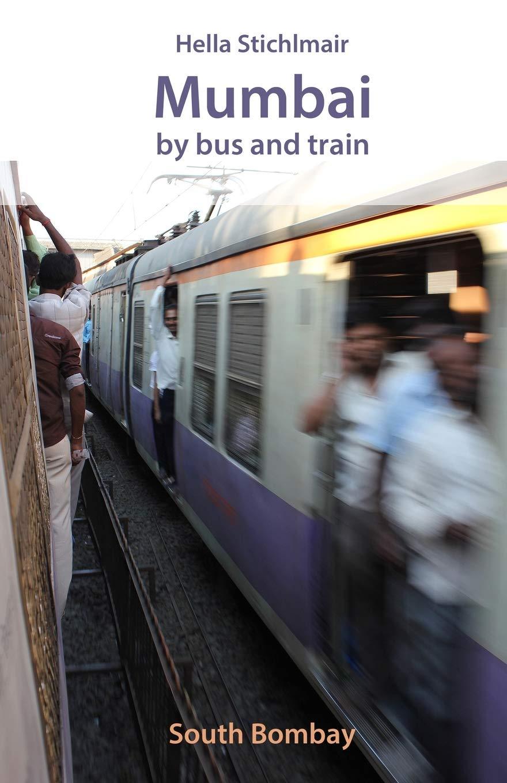 Mumbai By Bus And Train  South Bombay  1 Band 2