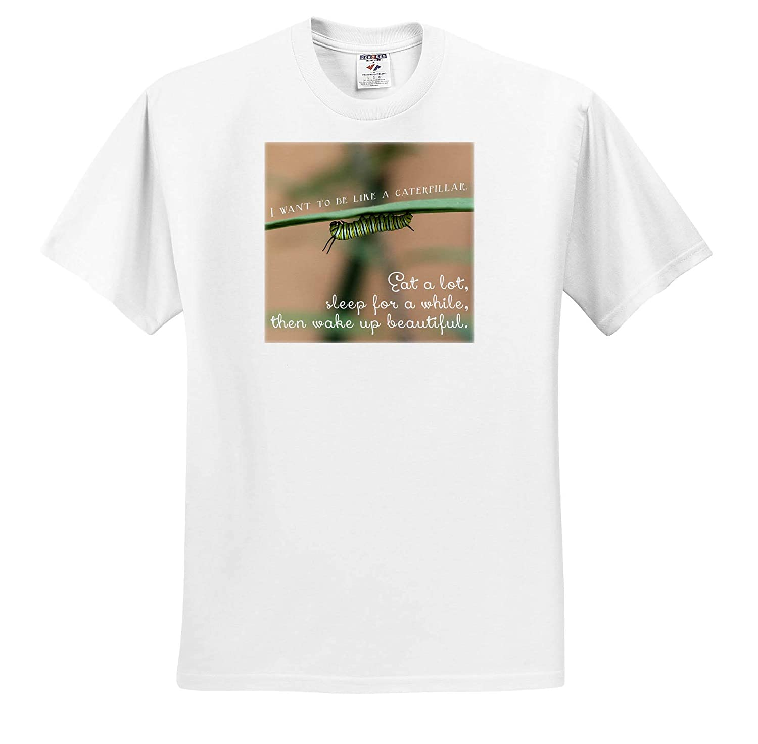 Sleep a While Eat a lot Insects Wake up Beautiful - T-Shirts 3dRose Stamp City Be Like a Caterpillar