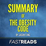 Summary of The Obesity Code by Jason Fung |  FastReads