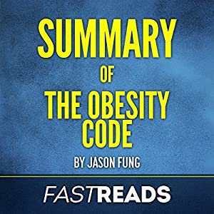 Summary of The Obesity Code by Jason Fung Audiobook