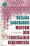 Museum der vergessenen Geheimnisse: Roman