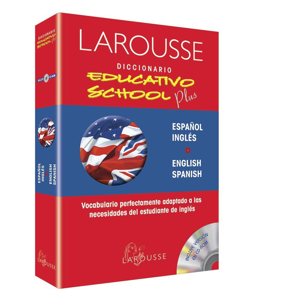 LAROUSSE DICC.EDUCATIVO SCHOOL PLUS ESP pdf epub
