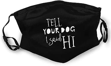 Tell your dog I said hi tote