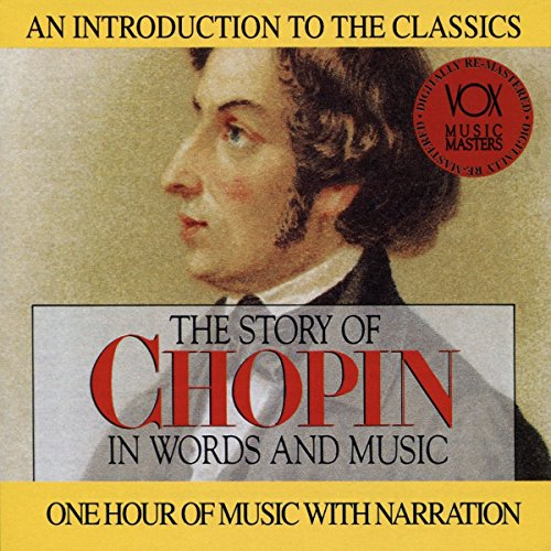The Story of Chopin in Words and Music (Of Words Story Music And In)