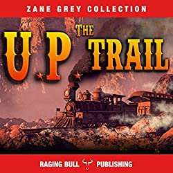 The UP Trail (Annotated)