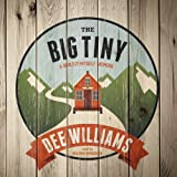 The Big Tiny: A Built-It-Myself Memoir  (LIBRARY EDITION)