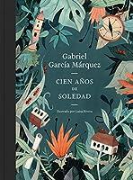 Cien Años De Soledad (edición Ilustrada): Ed.
