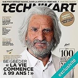 Technikart Numéro double Décembre-Janvier 2017/2018 : Numéro spécial sur l'immortalité