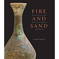 Fire and Sand: Ancient Glass in the Princeton