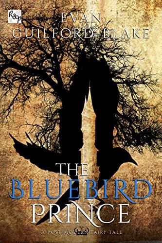 (The Bluebird Prince: A Post-Modern Fairy Tale)