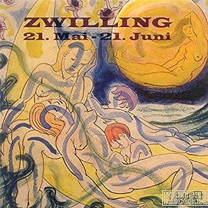 Zwilling: 21. Mai - 21. Juni Hörbuch
