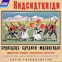 Khachaturian: Spartacus / Gayaneh / Masquerade