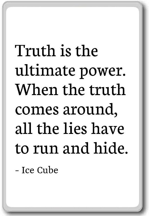 La verdad es la máxima potencia. Cuando llegue el verdad... - Cubo ...
