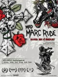 Mad Marc Rude: Blood, Ink & Needles