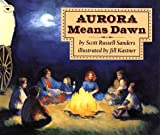 img - for Aurora Means Dawn (Fiction) book / textbook / text book